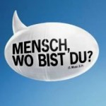 mensch_wo_bist_du